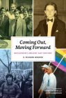 Coming Out, Moving Forward: Wisconsin's Recent Gay History Cover Image