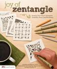 Joy of Zentangle: Drawing Your Way to Increased Creativity, Focus, and Well-Being Cover Image
