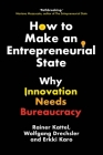 Innovation Bureaucracies: Let's Make the State Entrepreneurial Cover Image