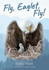 Fly, Eaglet, Fly! Cover Image