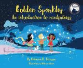 Golden Sparkles: An Introduction to Mindfulness Cover Image