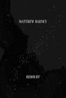 Matthew Barney: Redoubt Cover Image