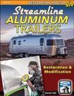 Streamline Aluminum Trailers: Restoration & Modification Cover Image