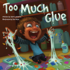 Too Much Glue Cover Image