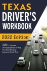 Texas Driver's Workbook: 320+ Practice Driving Questions to Help You Pass the Texas Learner's Permit Test Cover Image
