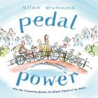 Pedal Power: How One Community Became the Bicycle Capital of the World Cover Image
