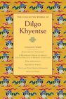 The Collected Works of Dilgo Khyentse, Volume Three Cover Image