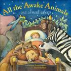All the Awake Animals Are Almost Asleep Cover Image