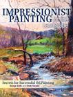 Impressionist Painting for the Landscape: Secrets for Successful Oil Painting Cover Image