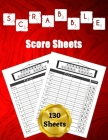 Scrabble Score Sheets: 130 Large Score Pads for Scorekeeping - Scrabble Score Cards - Scrabble Score Pads with Size 8.5 x 11 inches Cover Image