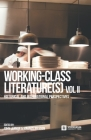 Working-Class Literature(s): Historical and International Perspectives. Volume 2 Cover Image