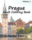 Prague: Adult Coloring Book, Volume 1: City Sketch Coloring Book Cover Image
