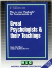 GREAT PSYCHOLOGISTS & THEIR TEACHINGS: Passbooks Study Guide (Fundamental Series) Cover Image