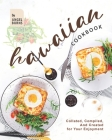 Hawaiian Cookbook: Collated, Compiled, And Created for Your Enjoyment Cover Image
