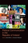 Political Communication in the Republic of Ireland Cover Image
