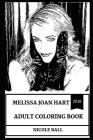 Melissa Joan Hart Adult Coloring Book: Sabrina the Teenage Witch and Mellissa and Joey Star, Legendary Child Actor and Hot Model Inspired Adult Colori Cover Image