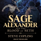 Sage Alexander and the Blood of Seth Lib/E Cover Image