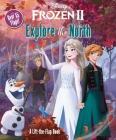 Disney Frozen 2: Explore the North (Lift-the-Flap) Cover Image