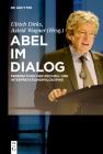Abel Im Dialog: Perspektiven Der Zeichen- Und Interpretationsphilosophie Cover Image