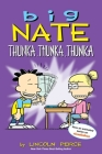 Big Nate: Thunka, Thunka, Thunka (Big Nate (Andrews McMeel)) Cover Image