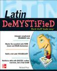 Latin Demystified: A Self Teaching Guide Cover Image