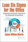 Lean Six Sigma for the Office: Integrating Customer Experience for Enhanced Productivity Cover Image