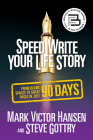 Speed Write Your Life Story: From Blank Spaces to Great Pages in Just 90 Days Cover Image