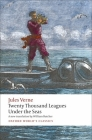 The Extraordinary Journeys: Twenty Thousand Leagues Under the Sea (Oxford World's Classics) Cover Image