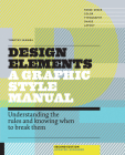 Design Elements: A Graphic Style Manual: Understanding the Rules and Knowing When to Break Them Cover Image