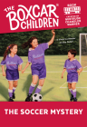 The Soccer Mystery (The Boxcar Children Mysteries #60) Cover Image