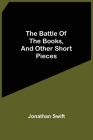 The Battle Of The Books, And Other Short Pieces Cover Image