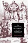 The Politics of Sensibility: Race, Gender and Commerce in the Sentimental Novel (Cambridge Studies in Romanticism #18) Cover Image