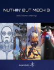 Nuthin' But Mech Vol. 3 Cover Image