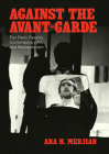 Against the Avant-Garde: Pier Paolo Pasolini, Contemporary Art, and Neocapitalism Cover Image