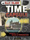 An Ellis Island Time Capsule: Artifacts of the History of Immigration Cover Image