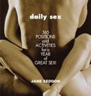 Daily Sex: 365 Positions and Activities for a Year of Great Sex! Cover Image