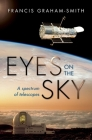 Eyes on the Sky: A Spectrum of Telescopes Cover Image