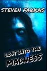 Lost Into the Madness Cover Image