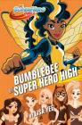 Bumblebee at Super Hero High (DC Super Hero Girls) Cover Image