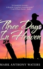 Three Days In Heaven Cover Image