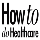 How to do Healthcare Cover Image