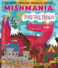 Fairy-Tale Frenzy (Mishmania) Cover Image