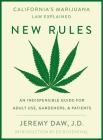 New Rules: California's Marijuana Laws Explained Cover Image