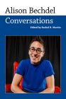 Alison Bechdel: Conversations (Conversations with Comic Artists) Cover Image