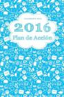 Calendario 2016: 2016 Plan de Accion Cover Image