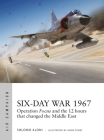 Six-Day War 1967: Operation Focus and the 12 hours that changed the Middle East (Air Campaign) Cover Image