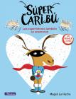 Súper Caribú: Los superhéroes también se enamoran / Super Caribou: Superhero es Fall In Love Too Cover Image