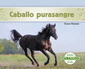 Caballo Purasangre (Thoroughbred Horses) Cover Image