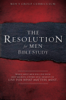 The Resolution for Men - Bible Study: A Small-Group Bible Study Cover Image