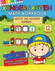 Kindergarten Math Workbook: Easy and Fun Early Learning Workbook Addition Subtraction Practice Cover Image
